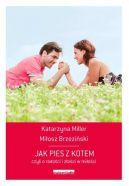 Okładka książki - Jak pies z kotem. czyli o radości i złości w miłości