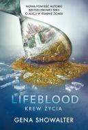 Okładka książki - Lifeblood. Krew życia