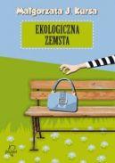 Okładka książki - Ekologiczna zemsta