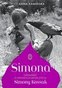 Okładka - Simona. Opowieść o niezwyczajnym życiu Simony Kossak