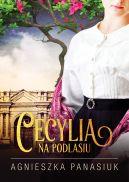 Okładka ksiązki - Na Podlasiu. Cecylia