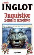 Okładka książki - Inquisitor. Zemsta Azteków