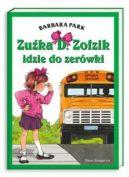 Okładka książki - Zuźka D. Zołzik idzie do zerówki