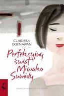 Okładka - Perfekcyjny świat Miwako Sumidy