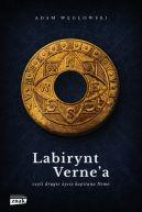 Okładka ksiązki - Labirynt Verne'a, czyli drugie życie kapitana Nemo