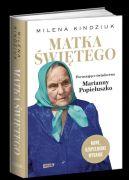 Okładka książki - Matka świętego. Poruszające świadectwo Marianny Popiełuszko