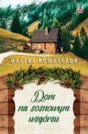 Okładka - Dom na sosnowym wzgórzu