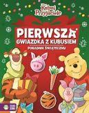 Okładka książki - Kubuś i przyjaciele. Pierwsza gwiazdka z Kubusiem. Poradnik świąteczny