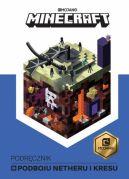 Okładka ksiązki - Minecraft. Podręcznik podboju Netheru i kresu