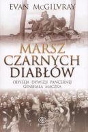 Okładka książki - Marsz Czarnych Diabłów. Odyseja 1. Dywizji Pancernej generała Maczka