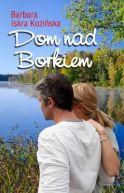 Okładka ksiązki - Dom nad Borkiem