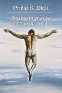 Okładka książki - Transmigracja Timothy`ego Archera