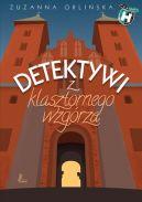 Okładka ksiązki - Detektywi z klasztornego wzgórza