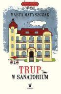 Okładka książki - Trup w sanatorium