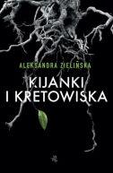 Okładka ksiązki - Kijanki i kretowiska
