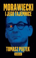 Okładka książki - Morawiecki i jego tajemnice