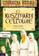 Okładka ksiązki - Ci koszmarni Celtowie