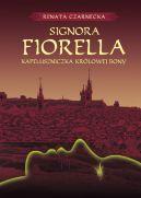 Okładka książki - Signora Fiorella. Kapeluszniczka królowej Bony
