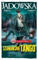 Okładka książki - Szamańskie tango