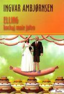 Okładka książki - Elling kochaj mnie jutro