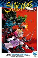Okładka książki - Suicide Squad  Oddział Samobójców  Zabij swoich bliskich, tom 5. DC Odrodzenie