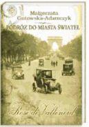 Okładka książki - Podróż do miasta świateł. Rose de Vallenord
