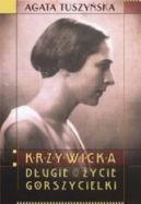 Okładka książki - Krzywicka Długie życie gorszycielki