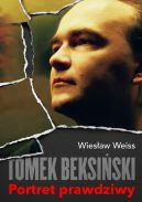 Okładka książki - Tomek Beksiński. Portret prawdziwy