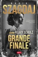 Okładka - Grande finale. Kroniki Klary Schulz