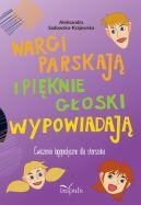 Okładka ksiązki - Wargi parskają i pięknie głoski wypowiadają. Ćwiczenia logopedyczne dla starszaka