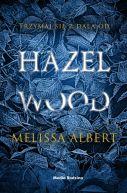 Okładka książki - Hazel Wood