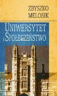 Okładka ksiązki - Uniwersytet i społeczeństwo. Dyskursy wolności, wiedzy i władzy