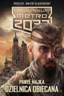 Okładka książki - Uniwersum Metro 2033. Dzielnica obiecana