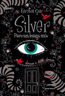 Okładka ksiązki - Silver. Pierwsza księga snów