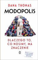 Okładka - Modopolis. Dlaczego to, co nosimy, ma znaczenie
