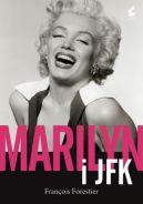 Okładka ksiązki - Marilyn i JFK