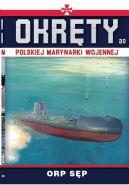 Okładka - Okręty Polskiej Marynarki Wojennej t.20. ORP SĘP