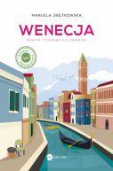 Okładka - Wenecja. Miasto, któremu sie powodzi