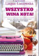 Okładka książki - Wszystko wina kota!