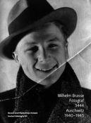 Okładka książki - Wilhelm Brasse. Fotograf. 3444. Auschwitz 1940–1945