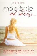 Okładka książki - Moje życie od teraz