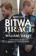 Okładka - Bitwa braci. William, Harry i historia rozpadu rodziny Windsorów
