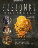 Okładka książki - Suszonki. Zachowaj smak na dłużej