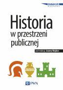 Okładka - Historia w przestrzeni publicznej