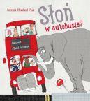 Okładka książki - Słoń w autobusie?