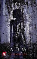 Okładka ksiązki - Alicja i Ciemny Las
