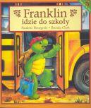 Okładka książki - Franklin idzie do szkoły