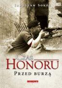 Okładka książki - Czas honoru. Przed burzą