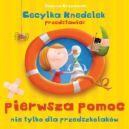 Okładka książki - Cecylka Knedelek przedstawia: pierwsza pomoc nie tylko dla przedszkolaków