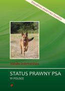 Okładka - Status prawny psa w Polsce. Poradnik praktyka psiarza
